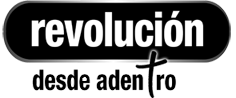 Revolucion desde Adentro